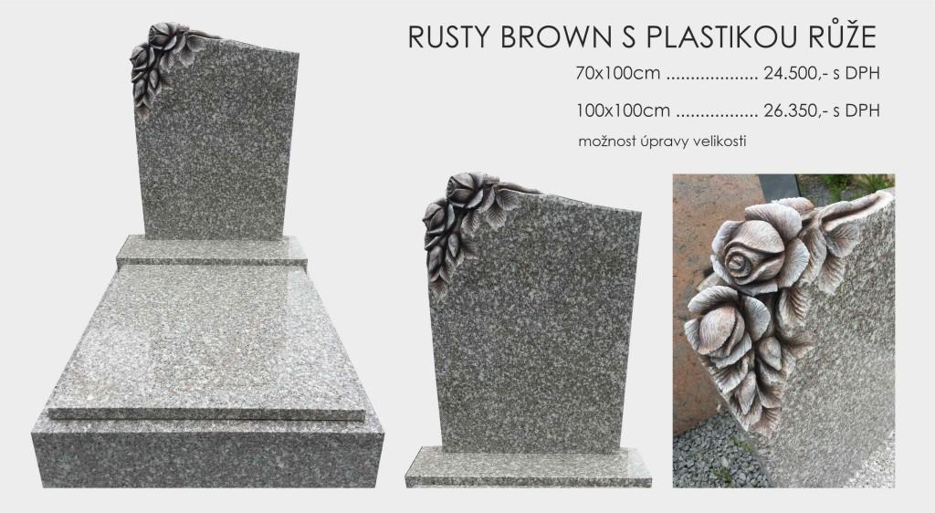 Rusty Brown s plastikou růže v rohu